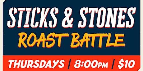 Sticks & Stones - A Roast Battle Comedy Show tickets