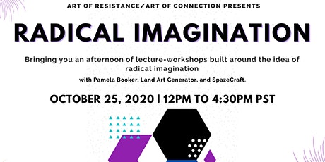 Art of Resistance/Art of Connection: Radical Imagination tickets