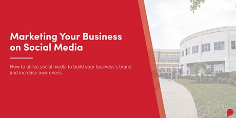 Marketing Your Business on Social Media tickets