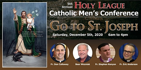 5th Annual Holy League Catholic Men's Conference tickets