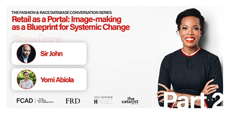 Retail as a Portal: Image-making as a Blueprint for Systemic Change tickets