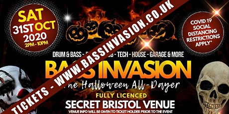 BASS INVASION | FULLY CHARGED TAKEOVER SET | BRISTOL | HALLOWEEN DAY'RAVE tickets