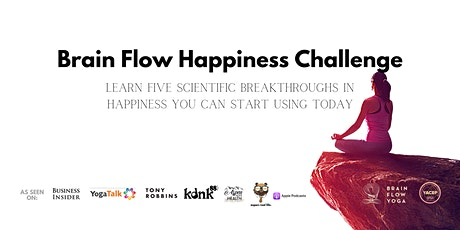 Brain Flow Happiness Challenge tickets
