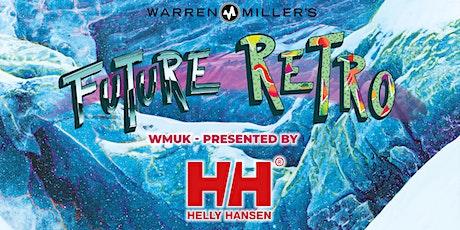 WM's FUTURE RETRO Digital Streaming presented by Helly Hansen - UK tickets