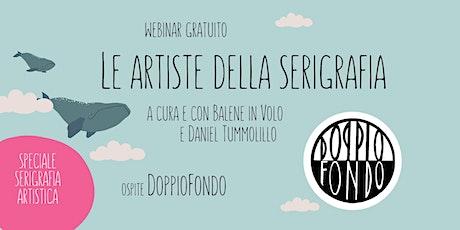 Live con Vanessa di DoppioFondo - LE ARTISTE DELLA SERIGRAFIA biglietti