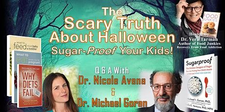 The Scary Truth About  Halloween - Sugar-Proof  Your Kids! tickets
