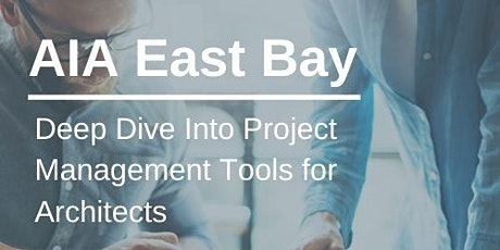 Deep Dive Into Project Management Tools for Architects (1 LU) tickets