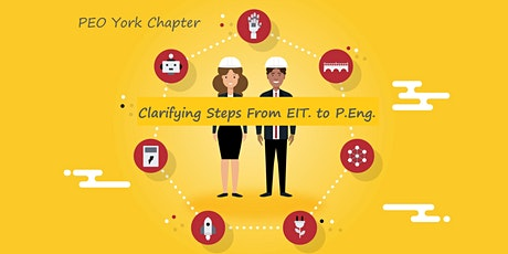 PEO York - Webinar: Clarifying the Steps from EIT To P.Eng. tickets