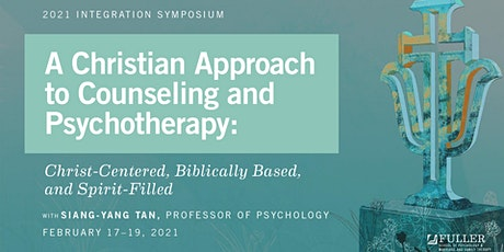 Integration Symposium: A Christian Approach to Counseling and Psychotherapy tickets