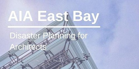 Disaster Planning for Architects (1 LU) tickets