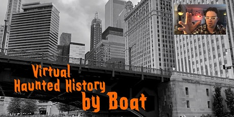 Virtual Tour: Haunted History by Boat! tickets