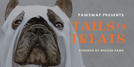 PawSwap Presents Tails Or Treats, Powered by Spoiled Paws tickets