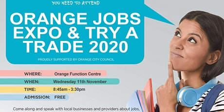 2020 Orange Jobs Expo & Try a Trade tickets