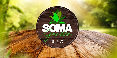 SOMA Garden feat. Fabes - Food, Drinks and Music tickets