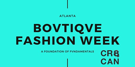The Creative Canvas Tour Sponsored By Bovtiqve Fashion Week - Atlanta, GA tickets