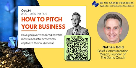 How to Pitch Your Business to Investors and Customers by Nathan Gold tickets