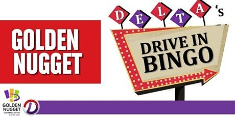 Delta's Drive In Bingo: Golden Nugget tickets