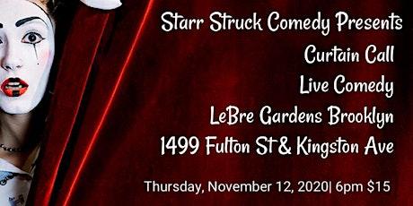 Starr Struck Comedy at LeBre Gardens tickets