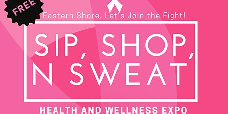 Sip Shop N Sweat for the Cure tickets