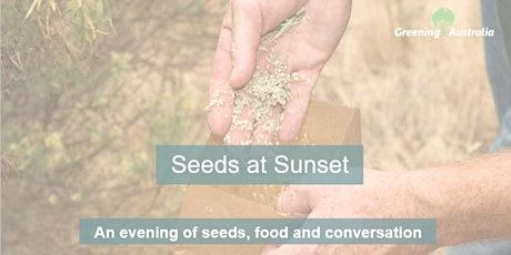 Greening Australia Seeds at Sunset tickets