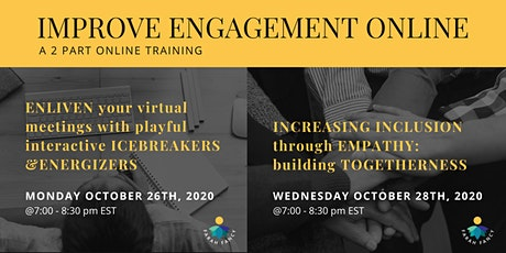Improve Engagement Online, a 2 part training series tickets
