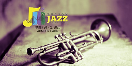 2021 Tucson Jazz Festival Ticket Registration tickets