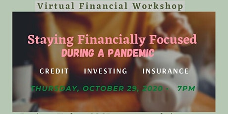 Staying Financially Focused During A Pandemic tickets
