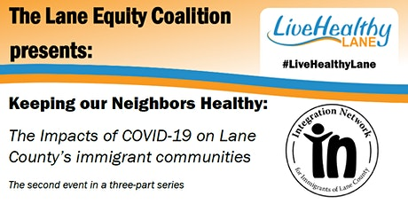 Event: How COVID-19 impacts immigrants' health and wellbeing in Lane County tickets