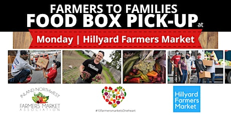 Hillyard Farmers Market | Monday Farmbox Free Pickup tickets