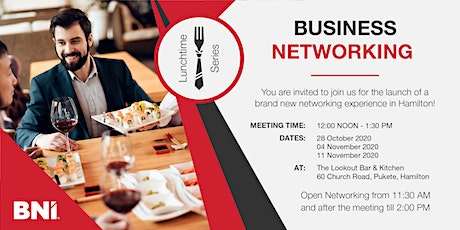 Business Networking Lunchtime Series - Hamilton tickets
