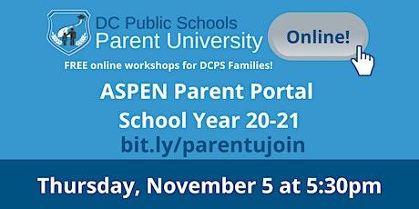 Parent University: Navigating ASPEN Parent Portal for School Year 20-21 tickets