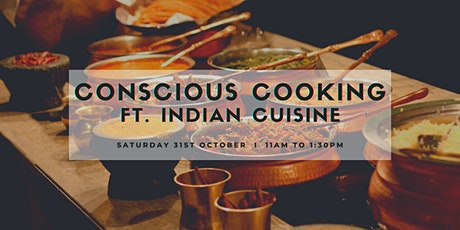 Conscious Cooking ft Indian Cuisine, Chapel Hill, 31st October tickets