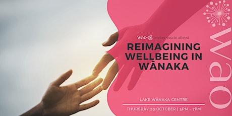 Reimagining Wellbeing in Wānaka tickets