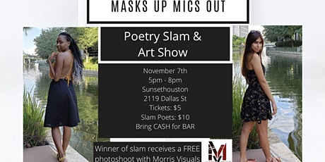 Masks Up Mics Out- Poetry Slam and Art Show tickets