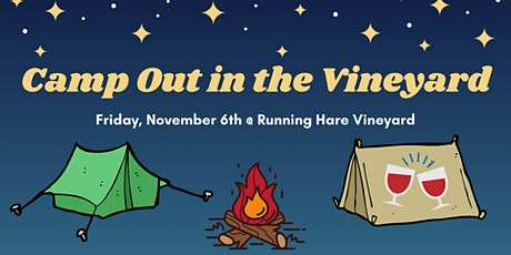 Camp Out in the Vineyard- 11/6 tickets