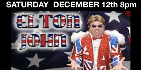 ELTON JOHN - TRIBUTE @ The Pasta Loft - $20 tix ( tables of 4 $80) tickets