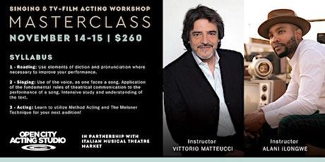 Singing & TV- Film Acting Masterclass tickets