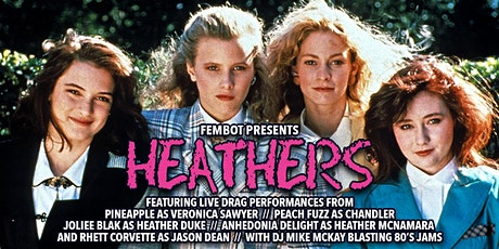 HEATHERS - Presented by FEMBOT tickets