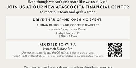 FROST CELEBRATES GRAND OPENING OF NEW ATASCOCITA FINANCIAL CENTER tickets