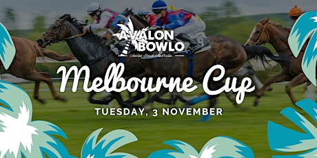 Avalon Bowlo - Melbourne Cup Lunch tickets