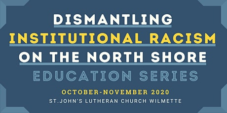 Dismantling Institutional Racism on the North Shore tickets