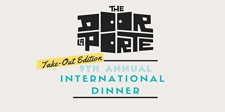 9th Annual International Dinner (Take-Out Edition) tickets