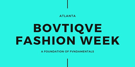 Bovtiqve Fashion Week Event List tickets