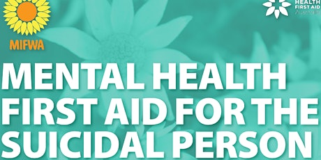 Mental Health First Aid for the Suicidal Person - Midland tickets