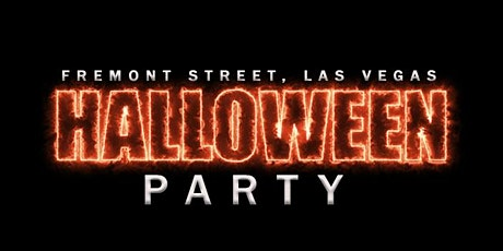 2020 Las Vegas Halloween  Party - Fremont Street tickets
