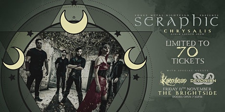 "Seraphic ""Chrysalis"" Album Launch tickets"