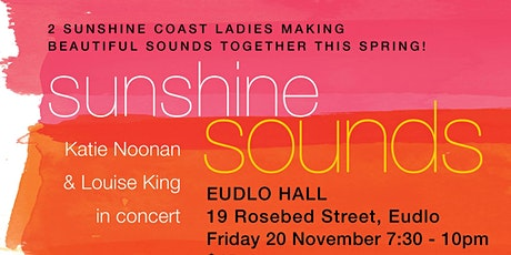 SUNSHINE SOUNDS Katie Noonan and Louise King in concert tickets