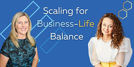 Scaling for Business / Life Balance tickets