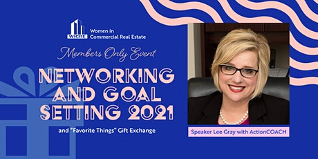 WICRE Members Only: Networking and Goal Setting 2021 tickets