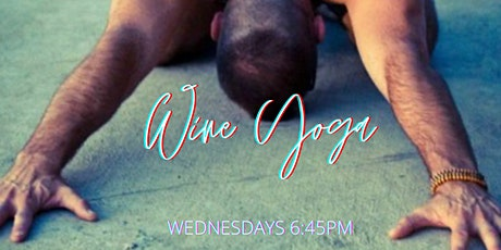 Wine Yoga Wednesdays @ the Winery  | OCT 21 | BALANCE + PINOT NOIR tickets